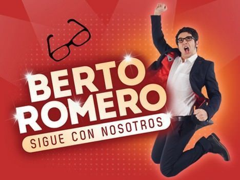 """Berto Romero """"Sigue con nosotros"""""""